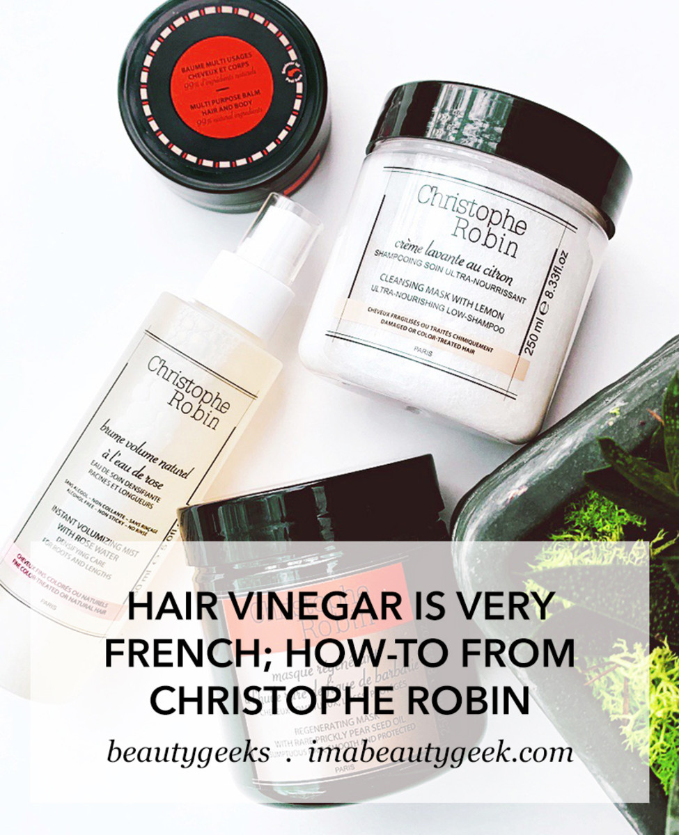 Hair Vinegar How-to with Christophe Robin