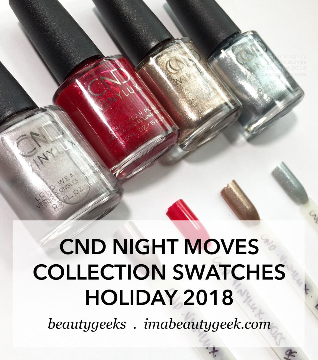 CND Night Moves Collection Swatches Review Holiday 2018 Vinylux title image