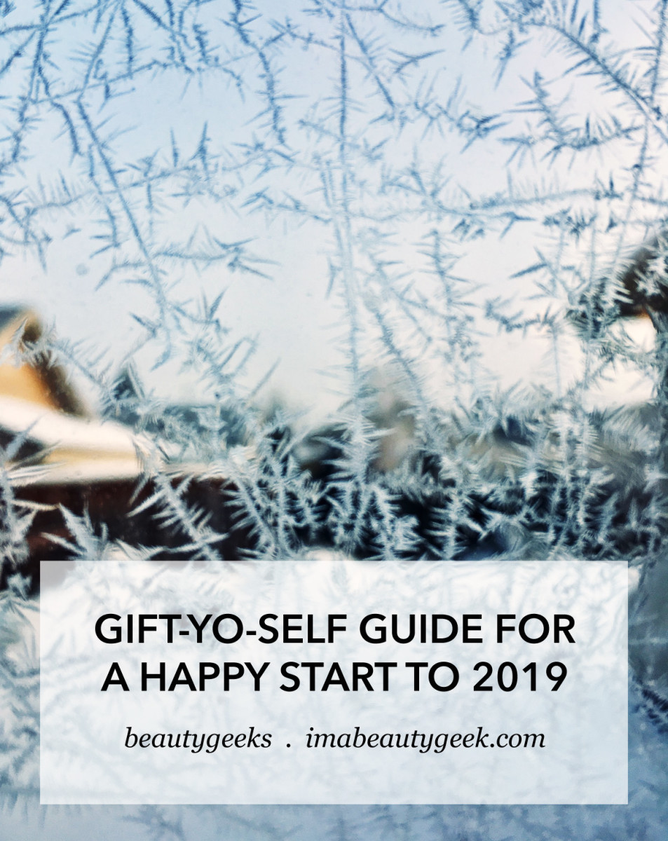 GIFT-YO-SELF GUIDE FOR A HAPPY START TO 2019