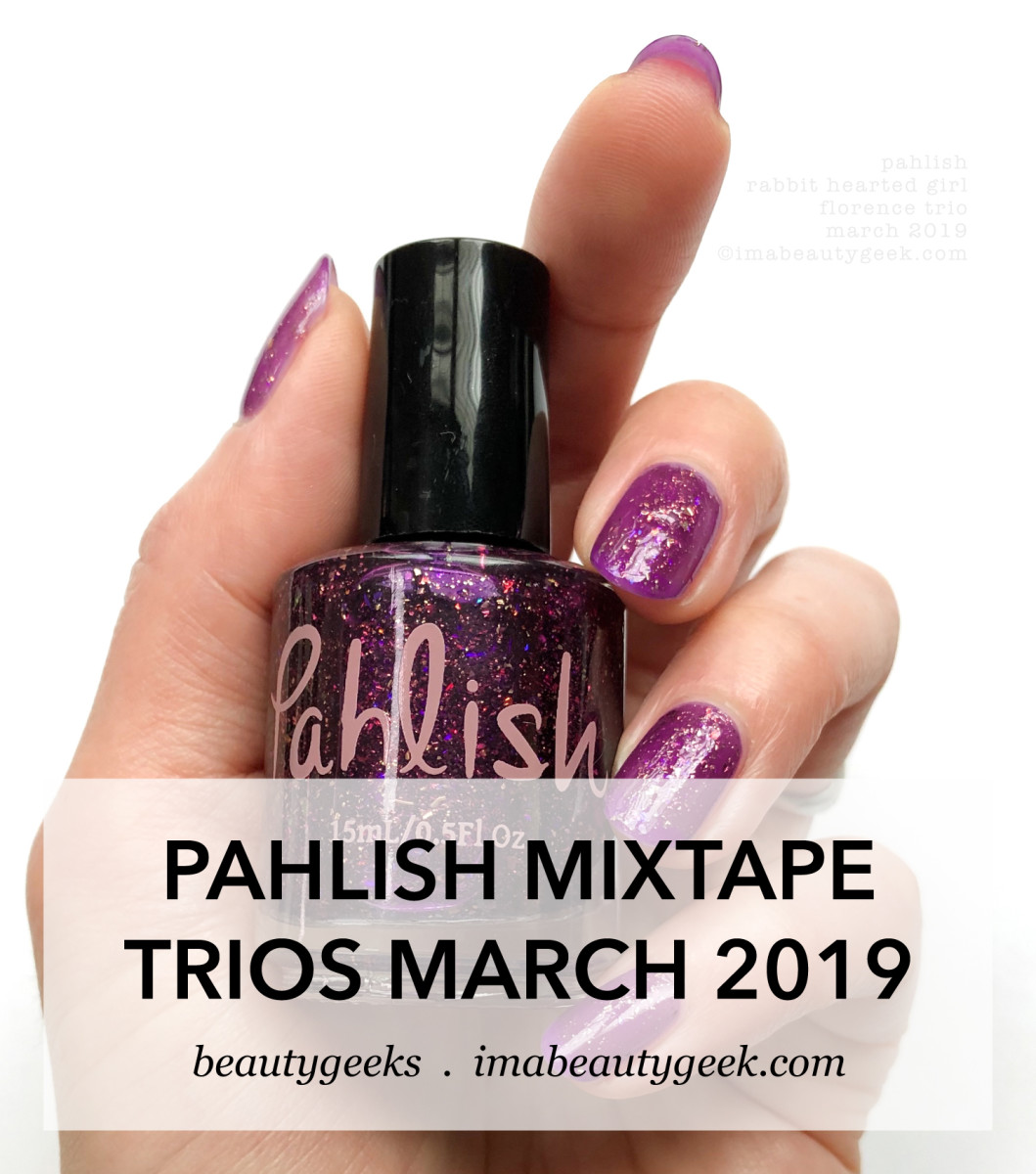 Pahlish Rabbit Hearted Girl _ Mixtape Trios Swatches March 2019