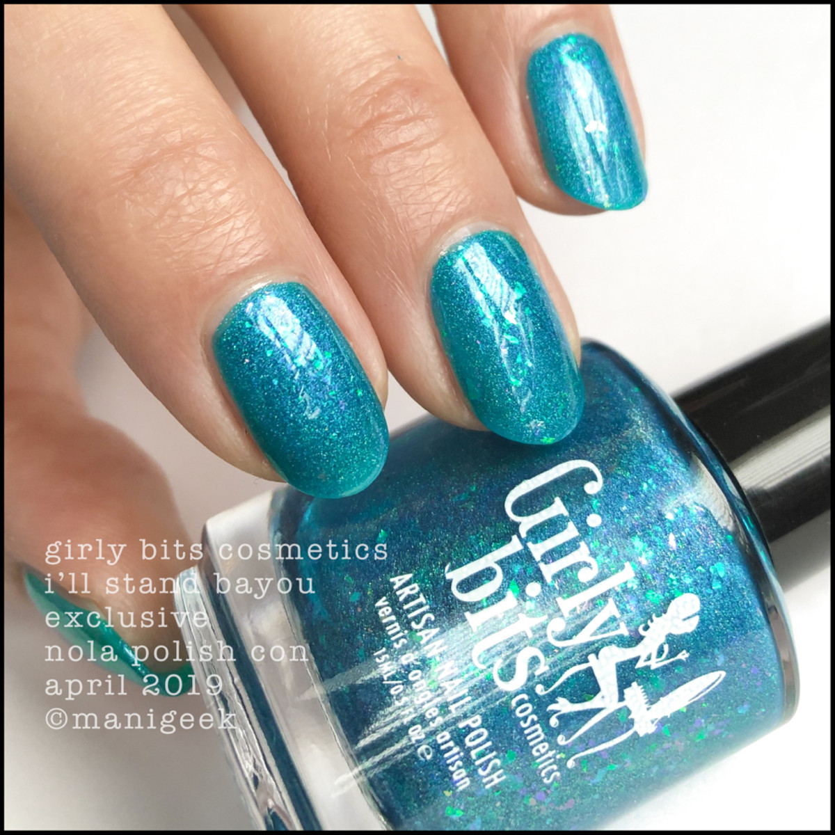 Girly Bits I'll Stand Bayou - Exclusive Girly Bits Polish Con NOLA April 2019