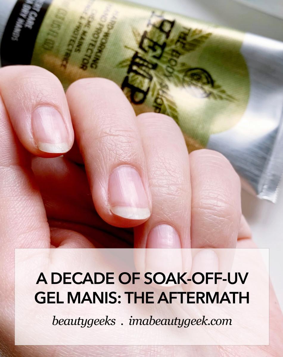decade of soak off uv gel manicures aftermath